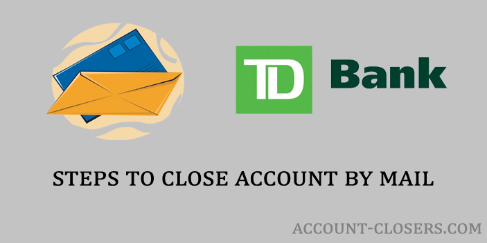 Closing Bank Account By Mail