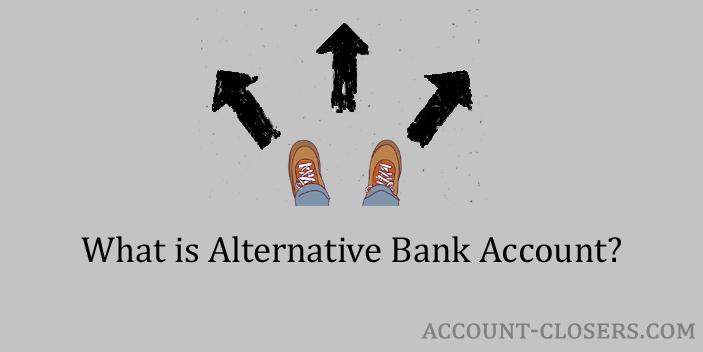 Alternative Bank Account