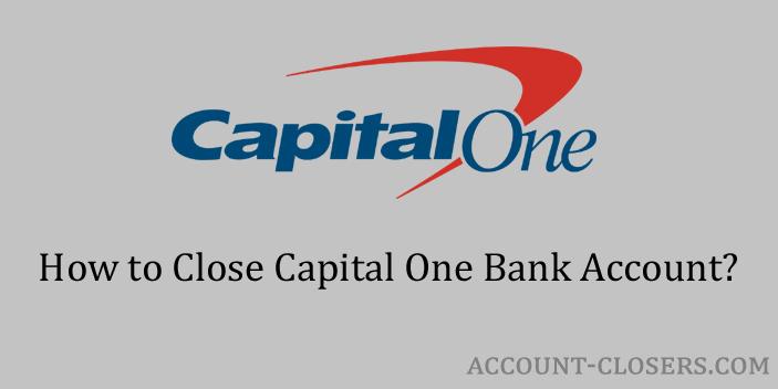 Close Capital One Bank Account