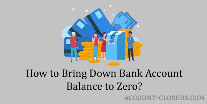 Make Bank Account Balance Zero