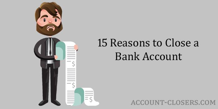 Reasons to Close a Bank Account
