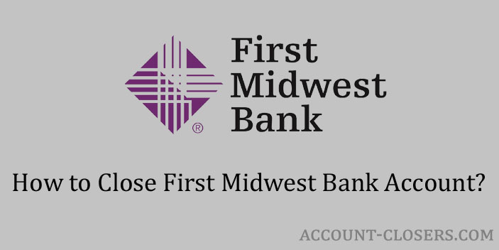 Steps to Close First Midwest Bank