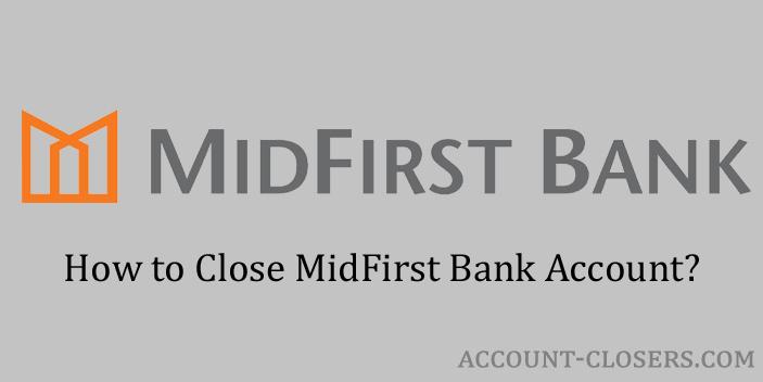 Close MidFirst Bank Account