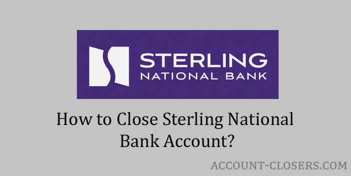 Close Sterling National Bank Account