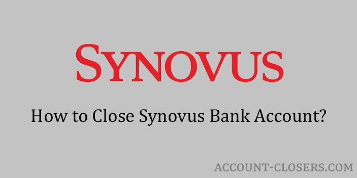 Steps to Close Synovus Bank Account