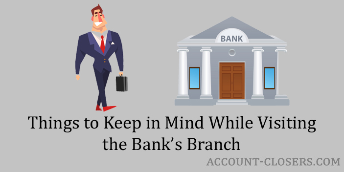 Visiting the bank branch