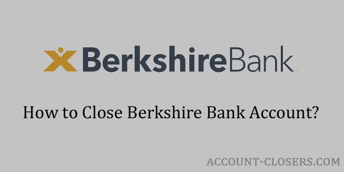 Close Berkshire Bank Account