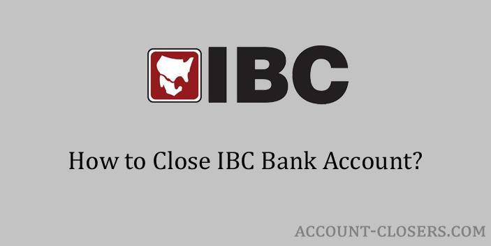 Close IBC Bank Account
