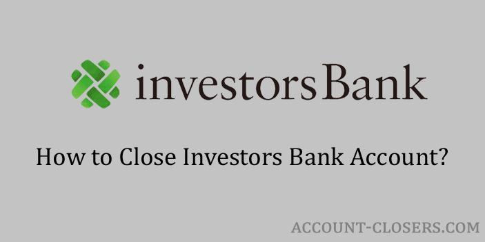 Close Investors Bank Account