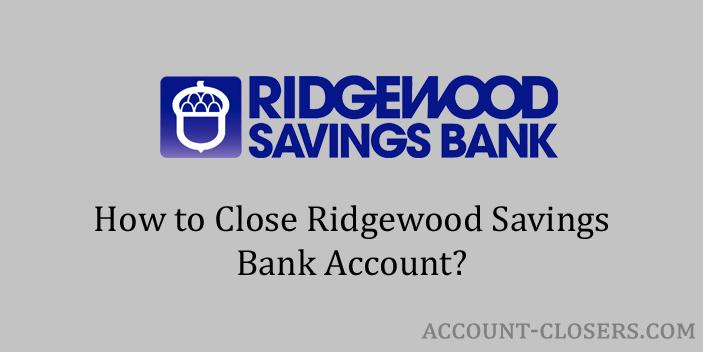 Close Ridgewood Savings Bank Account