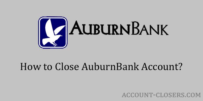 Close AuburnBank Account