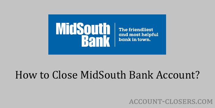Close MidSouth Bank Account