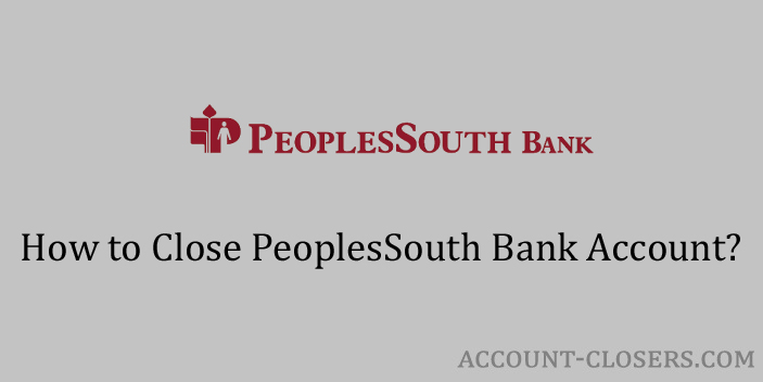 Close PeoplesSouth Bank Account