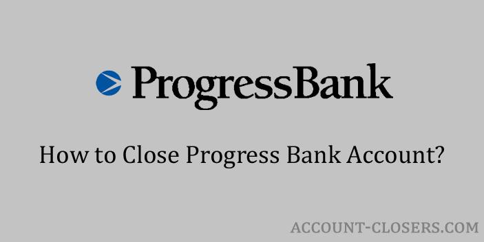 Close Progress Bank Account