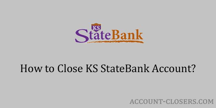 Close KS StateBank Account