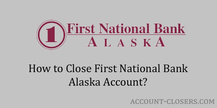 close first national bank alaska